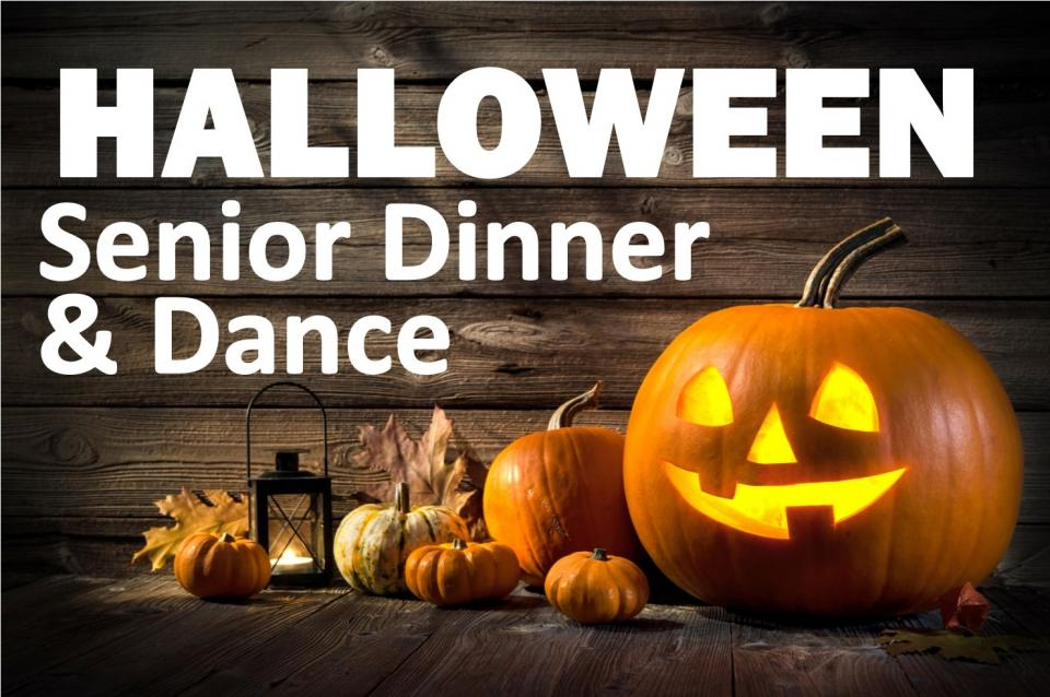 Halloween Senior Dinner and Dance