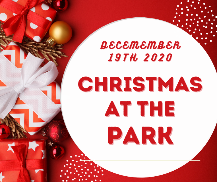 December 19th 2020 Christmas at the park