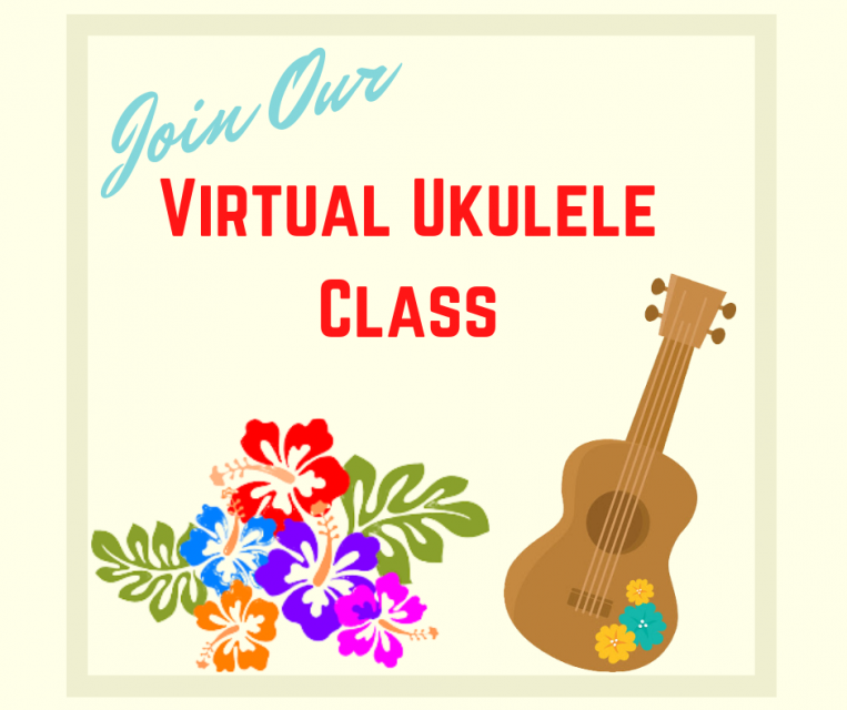 Join Our Virtual Ukulele class