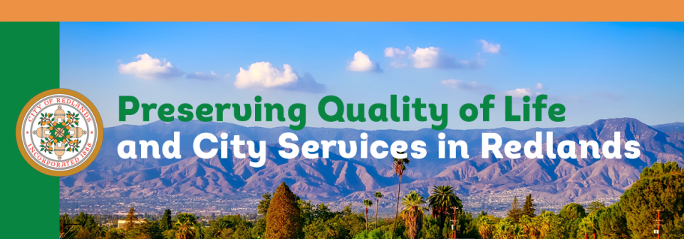 Preserving Quality of Life and City Services in Redlands